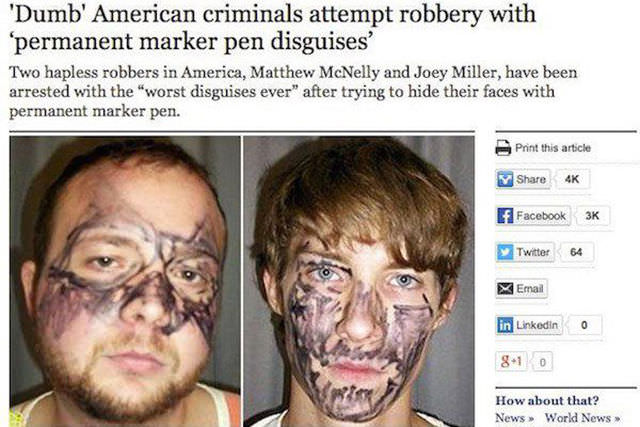 Could These Be the World's Dumbest Criminals?