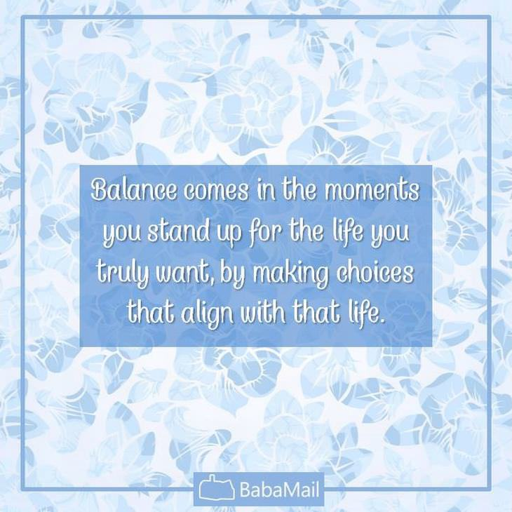 Balanced Life Quotes: 10 Quotes Inspiring You To Create A Balanced Life