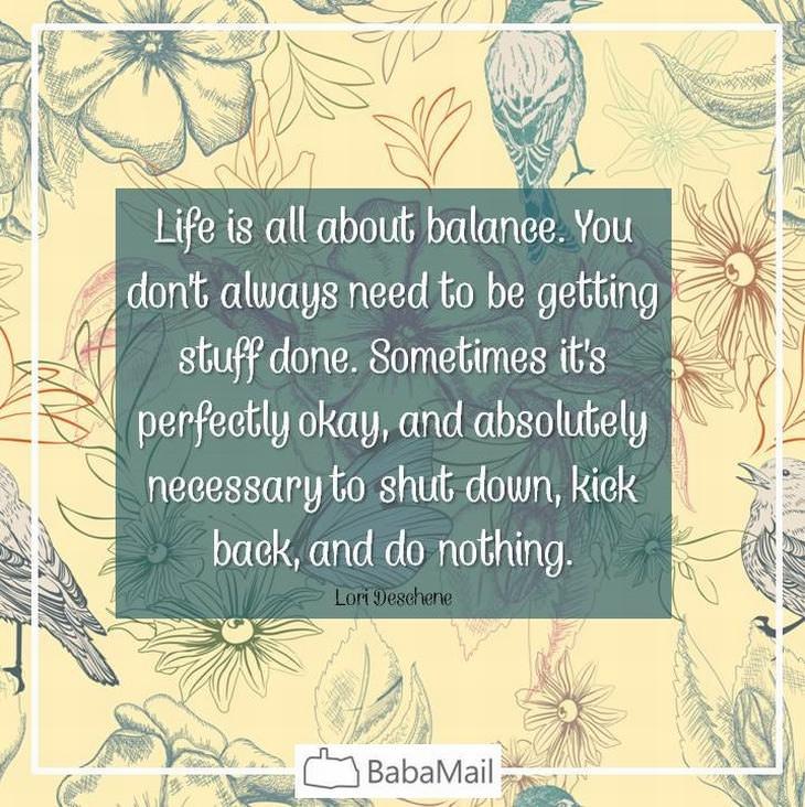 Balanced Life Quotes: Balanced Life Quotes