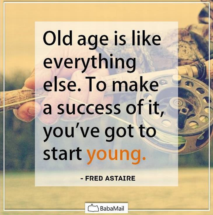 Motivational Quotes For Old Age: Keep Mailing: [ ::: ♥Keep_Mailing♥ ::: ]™ ABOUT GROWING OLD