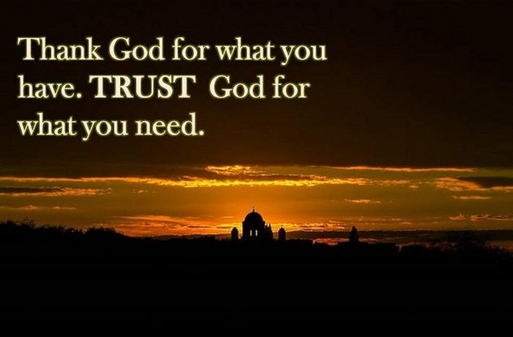 Image of: Inspirational Beautiful Quotes Thank God For What You Have Trust God For What You Need Success Magazine Over 100 Beautiful Quotes About Everything Spirituality Babamail