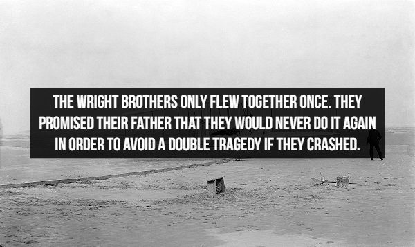 amazing historical facts, number of times the wright brothers flew together and why