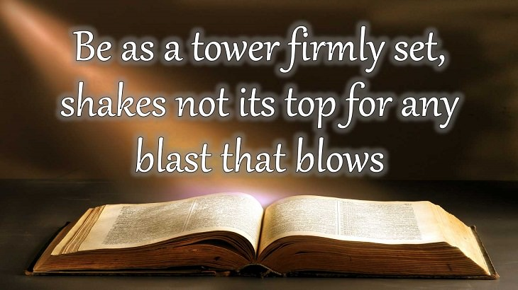 Quotes from Dante Alighieri, Poet and author of the Divine Comedy, Be as a tower firmly set, and shakes not its top for any blast that blows