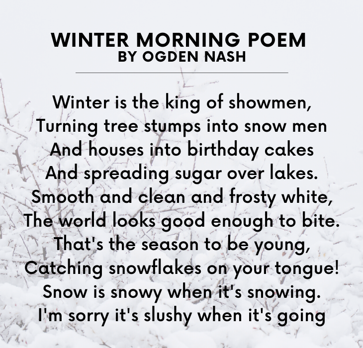 Beautiful Short Poems by famous and brilliant poets and authors, Winter Morning Poem, By Ogden Nash