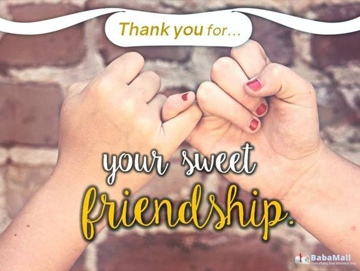 Thanks For Your Sweet Friendship!