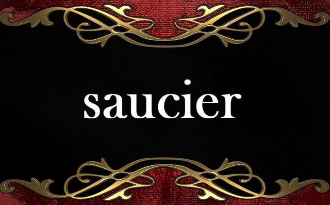 'saucier' on formal background