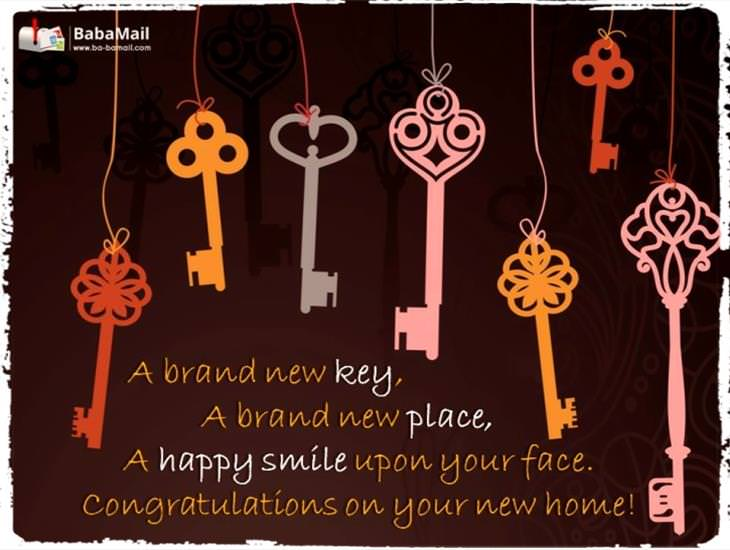 I Hope Your New Home Unlocks a World of Happiness!