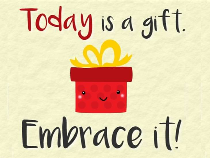 Today is a Gift....