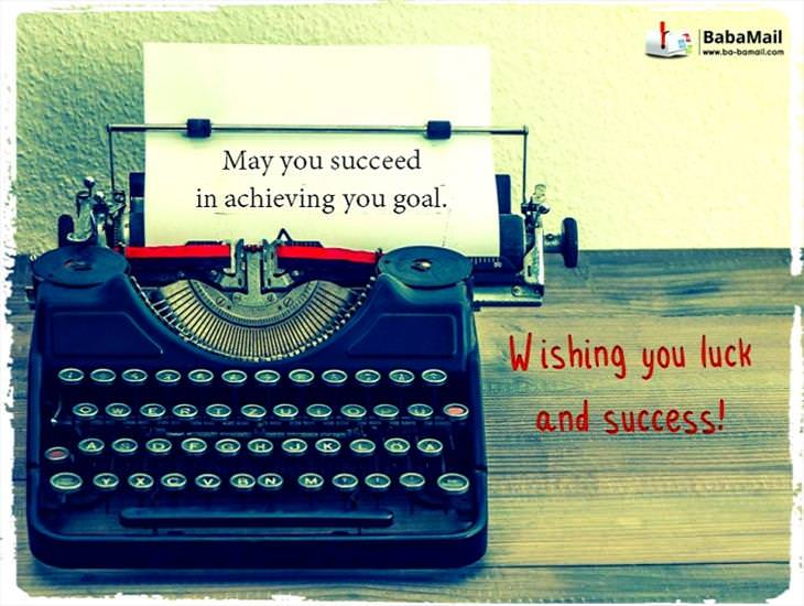 May You Succeed in Your Goal