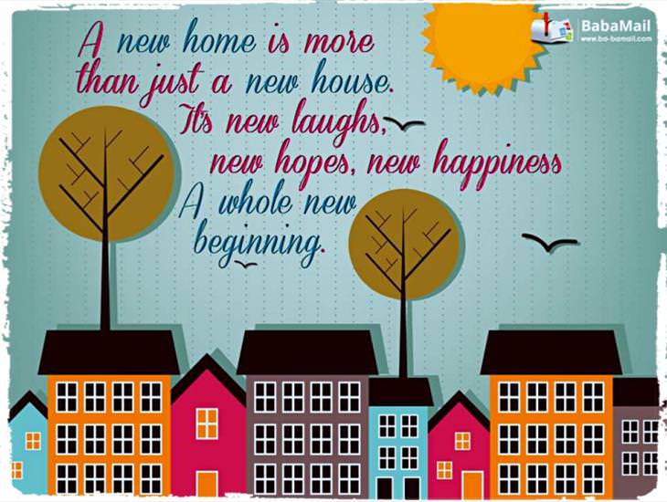 I Hope Your New Home Brings You True Happiness!