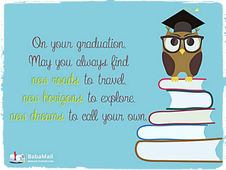 May Your Graduation Help All Your Dreams Come True!