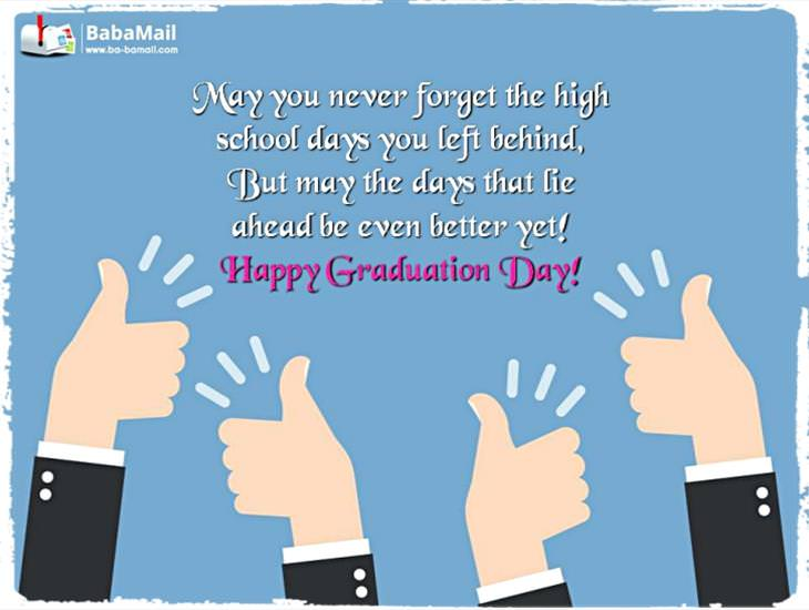 Happy Graduation! May the Days Ahead be Your Best Yet!