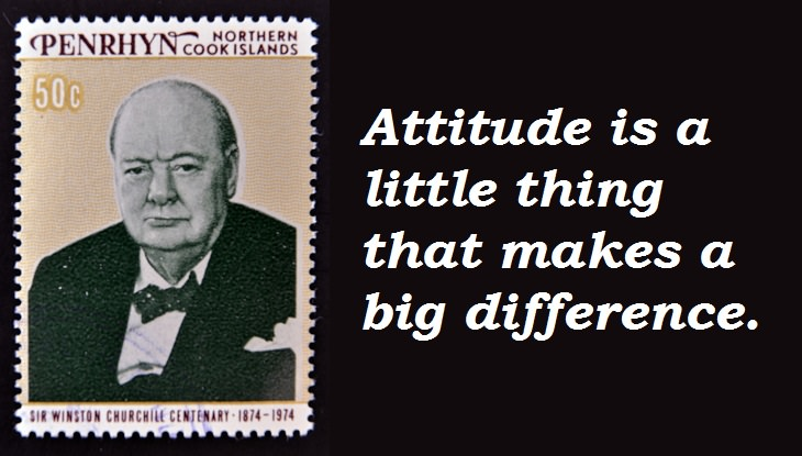 Winston Churchill - Attitude is a little thing that makes a big difference.