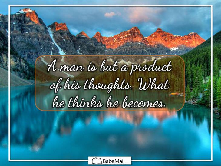 Mahatma Gandhi - A man is but a product of his thoughts. What he thinks he becomes.