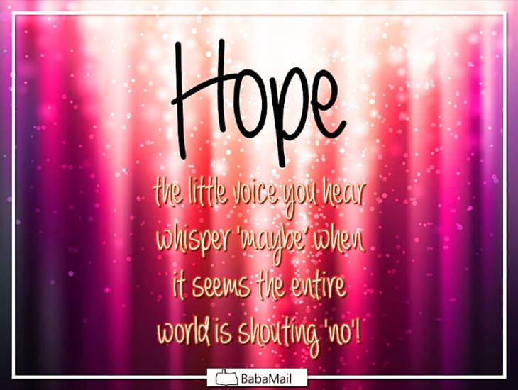 Listen to that Voice Which Tells You to Keep Hope Alive