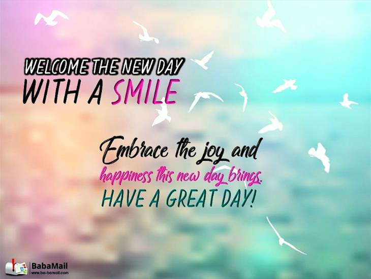 Welcome the New Day With a New Smile...