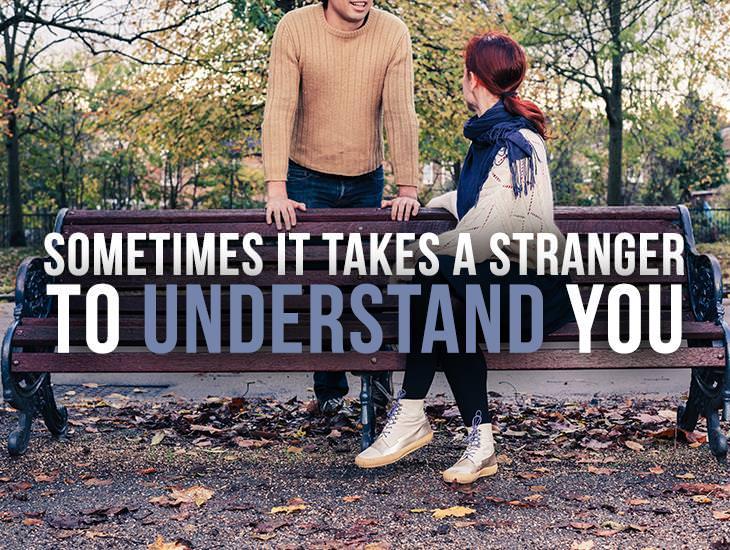 Some Times It Takes A Stranger