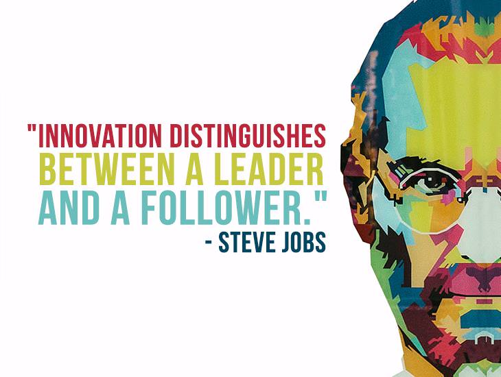 Innovation Distinguishes Between A Leader And A Follower,