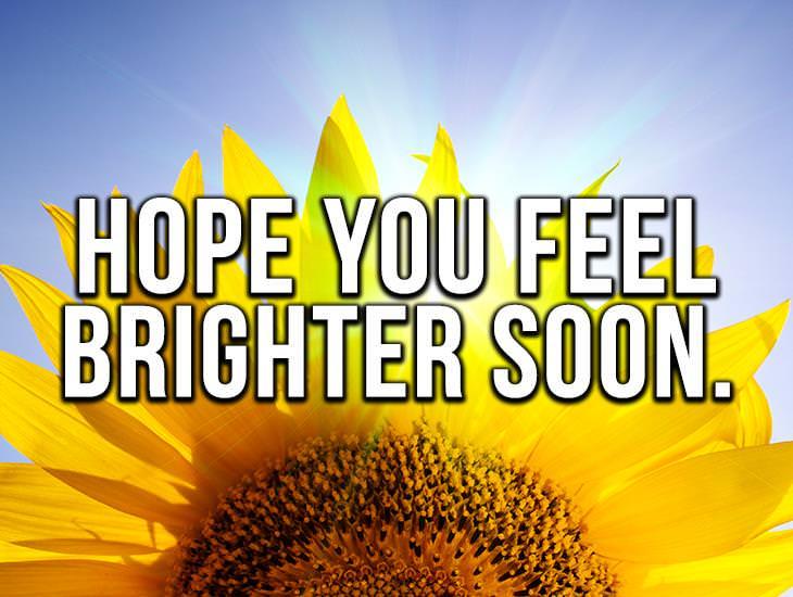 Hope You Feel Brighter Soon
