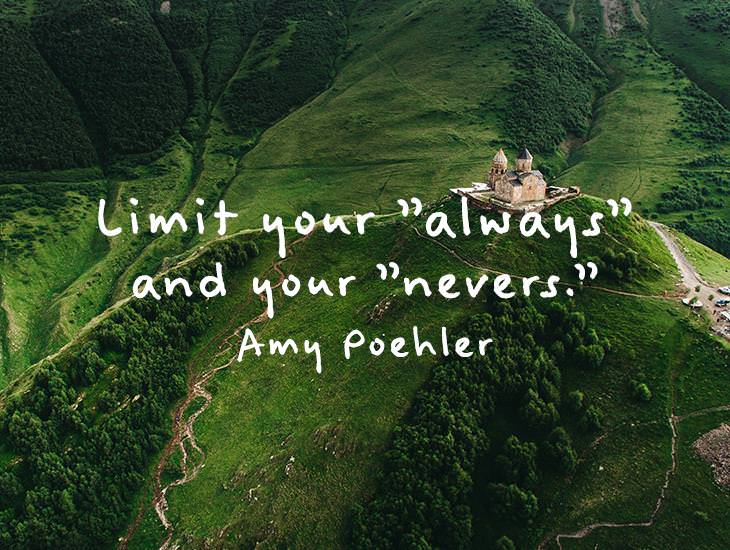 "Limit Your ""Always"" And Your ""Nevers."""