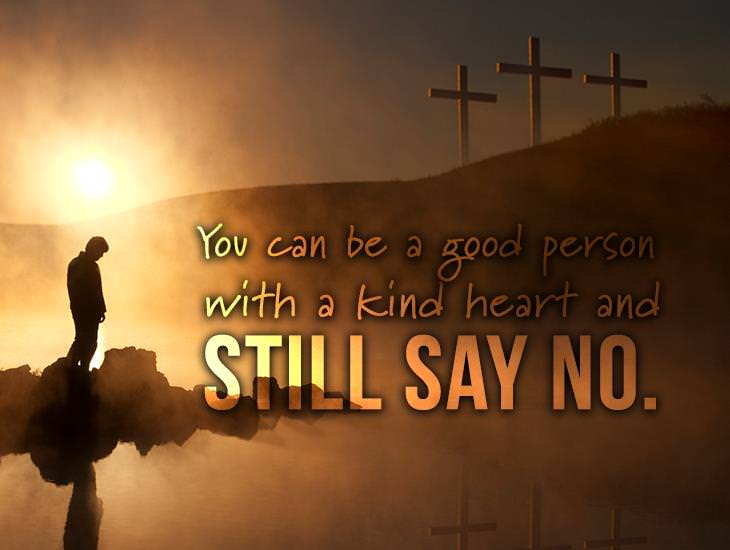 You Can Be A Good Person And Still Say No