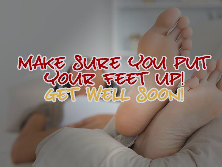 Make Sure You Put Your Feet Up!