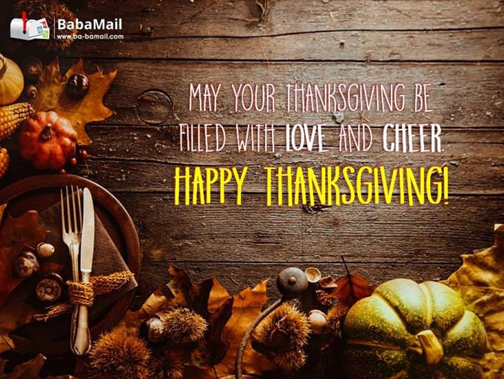 May Your Thanksgiving Be Filled with Love and Cheer