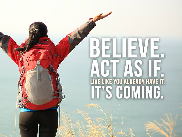 Believe. Act As If.