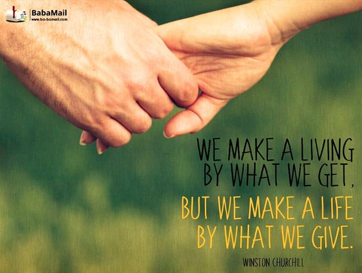 Inspiring Quote! We Make a Life By What We Give