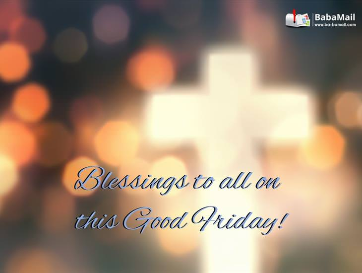 Blessings to You This Good Friday