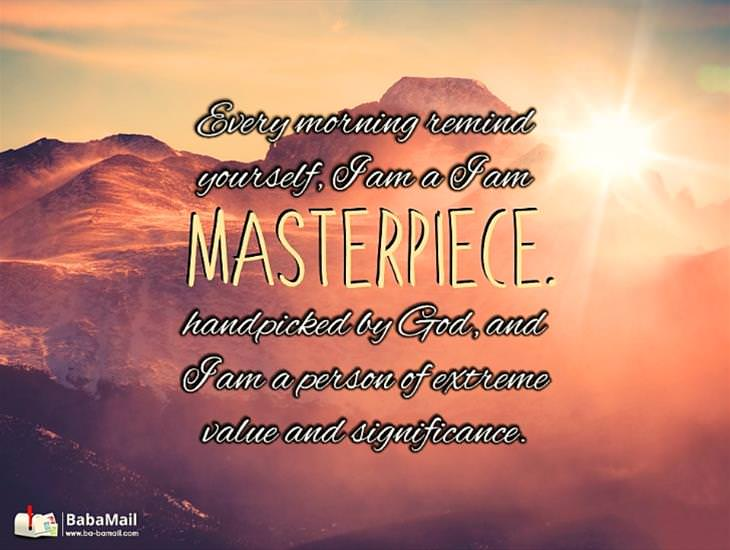 My Dear Friend... You Are a Masterpiece!