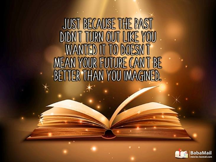 Never Lose Hope! Your Future Can Be Better Than Imagined!