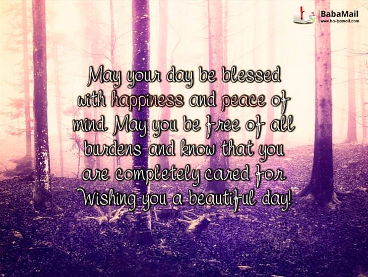 May Your Day Be Blessed with Happiness and Peace of Mind