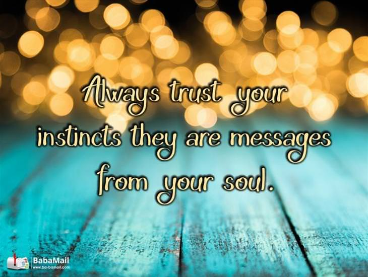 Your Instincts Are Messages From Your Soul
