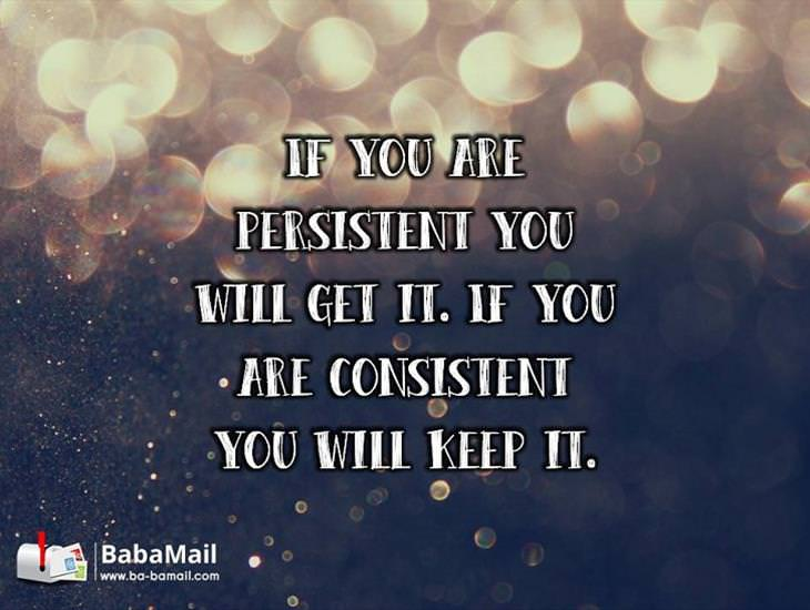 Always Be Persistent and Consistent!