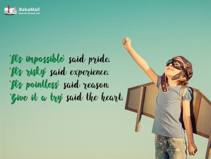 'Give it a Try' Said the Heart... Inspiring!