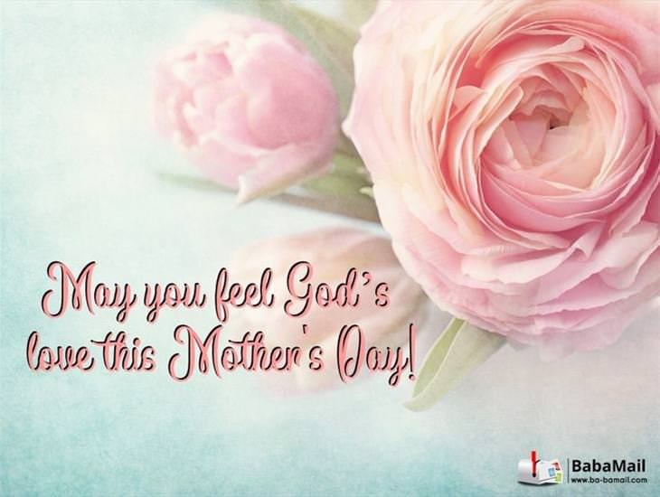May You Feel God's Love This Mother's Day