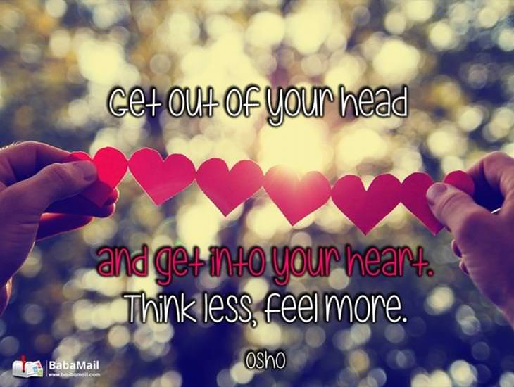 Get Into Your Heart and Feel More! Inspiring Quote!