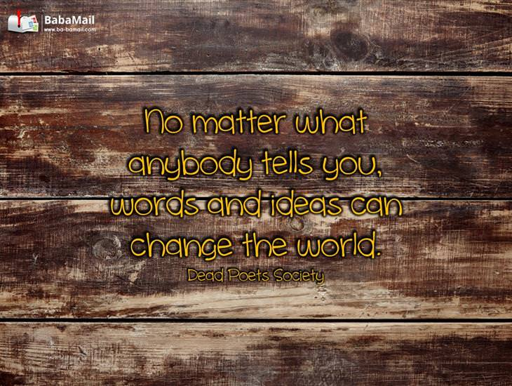 Words and Ideas Can Change the World