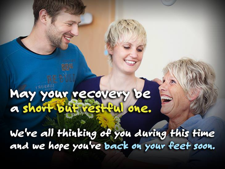 May Your Recovery Be Short But Restful One.