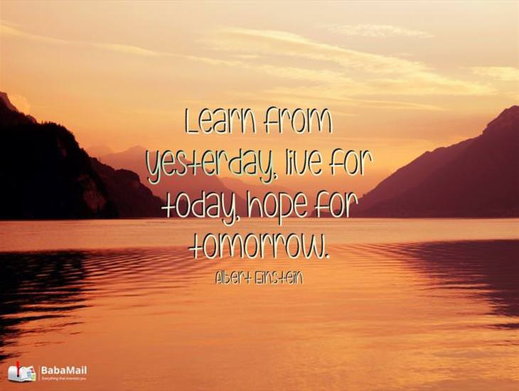 Learn From Yesterday, Live For Today!