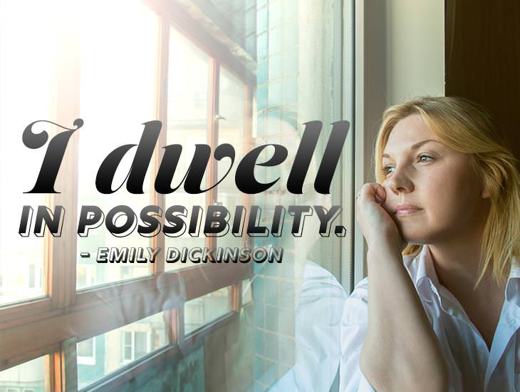 Always Dwell in Possibility.
