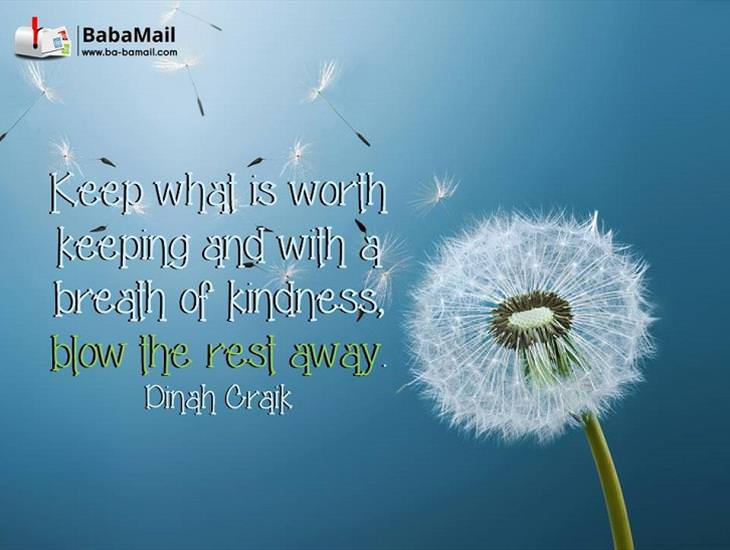 Keep What Is Worth Keeping!
