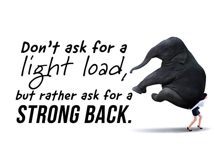 Ask For A Strong Back