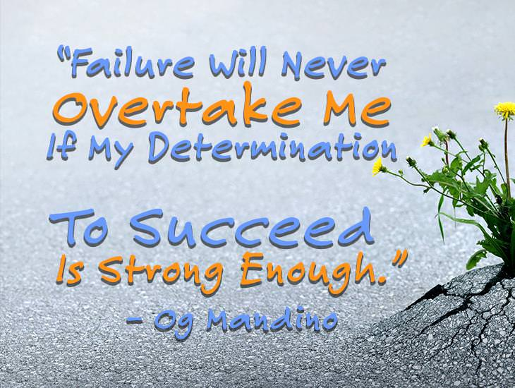 Failure Will Never Overtake Me