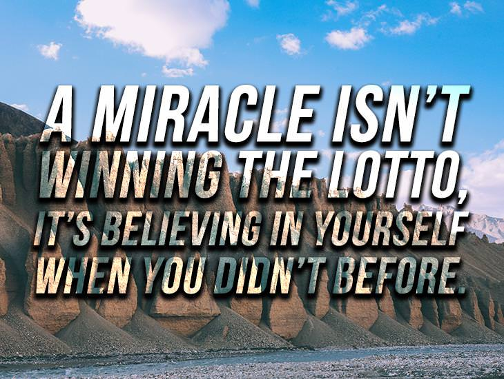 A Miracle Isn't Winning The Lotto