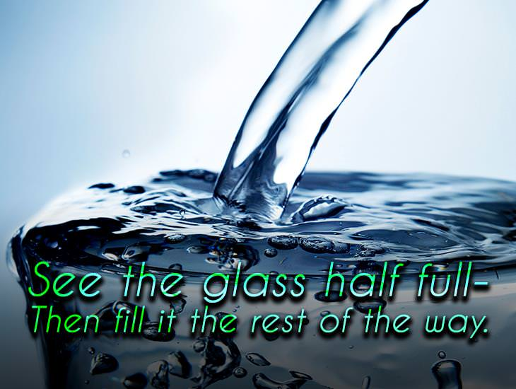 See The Glass Half Full