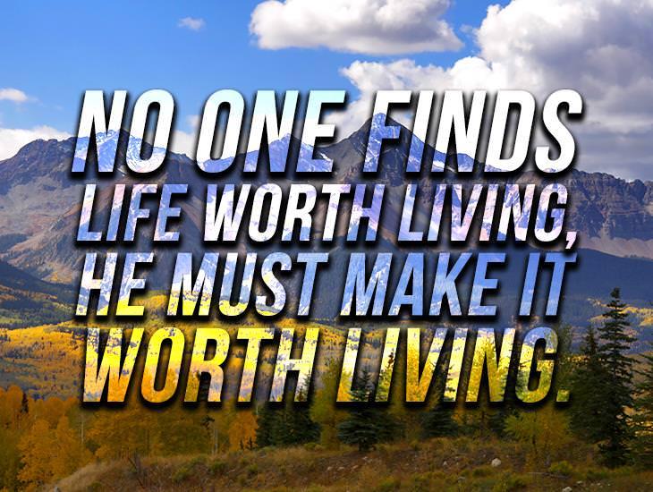 Make Life Worth Living