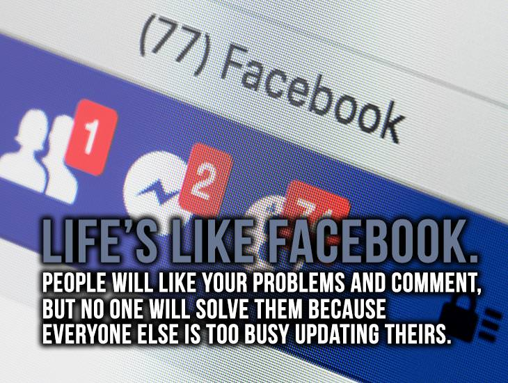 Life Is Like Facebook