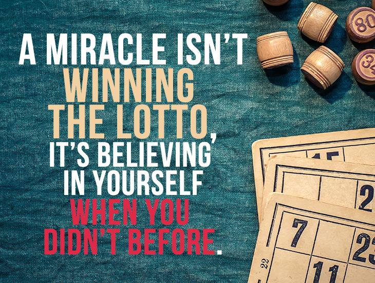 A Miracle Isn't Winning A Lotto